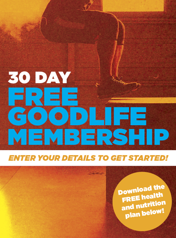 GoodLife Health 健身俱乐部 30天免费