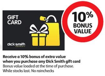 在Coles 购买Dick Smith 的Gift Card使用时可以获得10%的Bonus