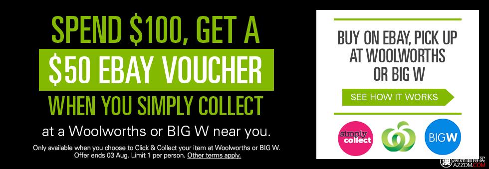 在Ebay 购物满$100,选择在附近的Woolworths或BigW提货,将获得价值$50的代金券一张