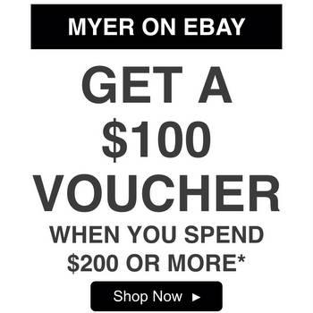 在 Myer eBay店 购物满$200 可获得价值$100的代金券一张!
