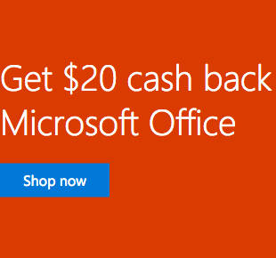 购买任意微软 Office 套装 现可返现$20!
