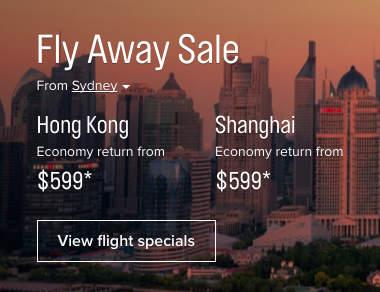 澳航 悉尼/墨尔本/布里斯班 至 香港/上海 往返机票仅从$599起!