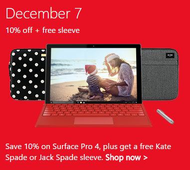 微软澳洲圣诞季特惠第3天:Surface Pro4 9折优惠 1214刀起!并送价值169刀的保护套一个!