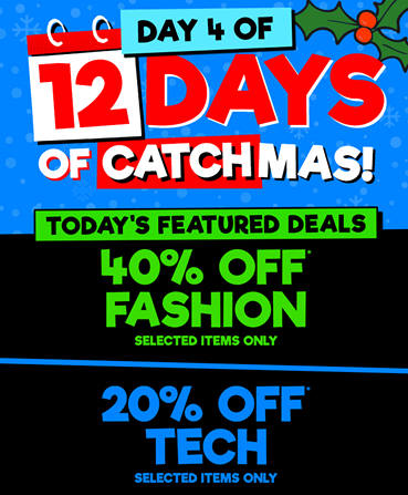 Catch Of The Day圣诞季特惠第4天:时尚服饰 额外6折优惠!电子产品 额外8折优惠!