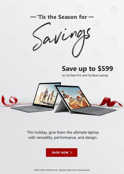 微软 Microsoft 澳洲官网圣诞季活动:Surface Pro 及 Surface Laptop 系列笔记本电脑最高直降600刀!