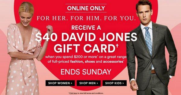 澳洲商城 David Jones 购物满$200 可获得价值40刀的礼金券一张!